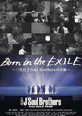Born in the EXILE- Sandaime J Soul Brothers no Kiseki